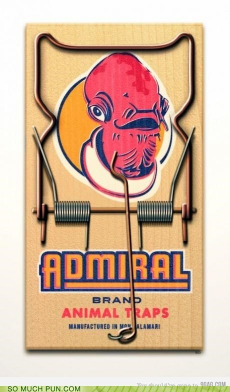 ackbar admiral ackbar catchphrase double meaning its a trap literalism mousetrap quote star wars trap - 4787229696