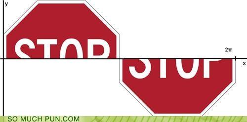 graph homophone literalism sign sine sine wave stop stop sign - 4788151808