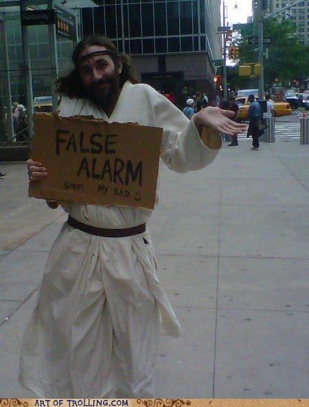 false alarm IRL jesus RAPTURE - 4789584128