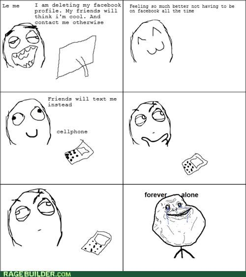facebook,forever alone,friends,Rage Comics