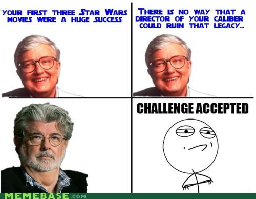challenge,epic,george lucas,Rage Comics,star wars