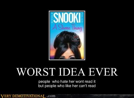 bad idea,book,Hall of Fame,idiots,jersey shore,snooki