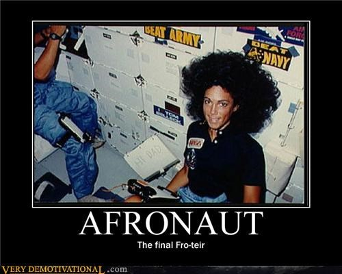 astronaut awesome fro hair hilarious