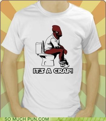 ackbar catchphrase crap its a trap literalism rhyme rhyming star wars T.Shirt - 4794588928