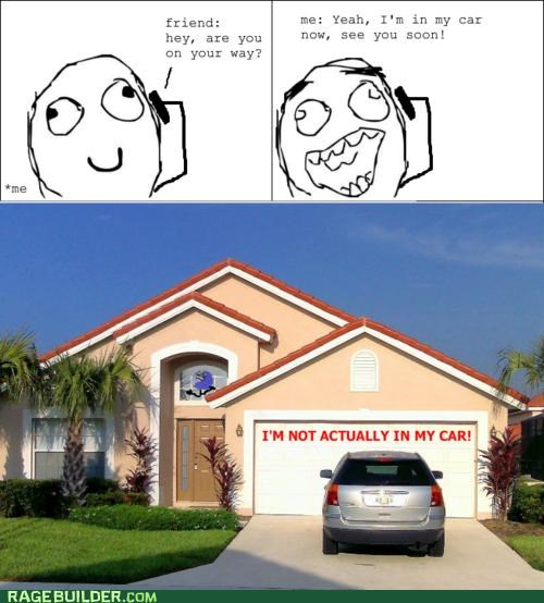 car,friends,i lied,on my way,Rage Comics