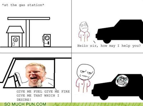 fuel,gas station,lyrics,metallica,oregon,rage comic,Rage Comics,song