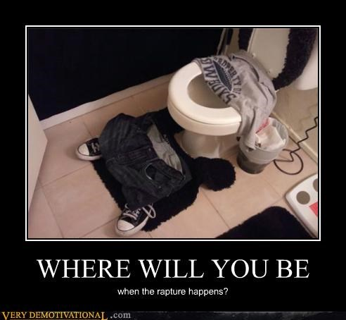 hilarious,RAPTURE,saved,toilet