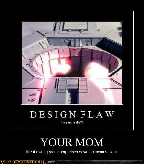 Death Star hilarious proton torpedoes star wars your mom