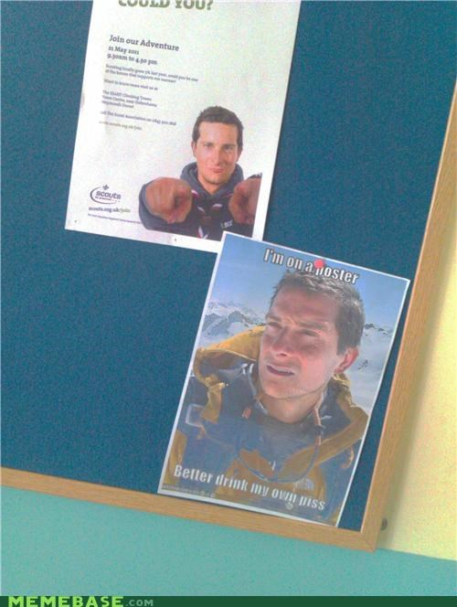 bear grylls,drinking,opportunity,piss,poster