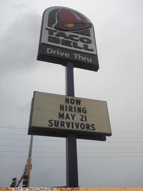 hiring,IRL,RAPTURE,taco bell