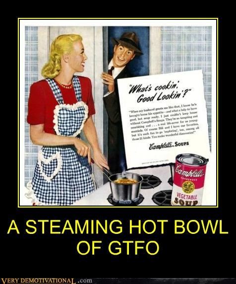 cooking,gtfo,hilarious,sexism,soup