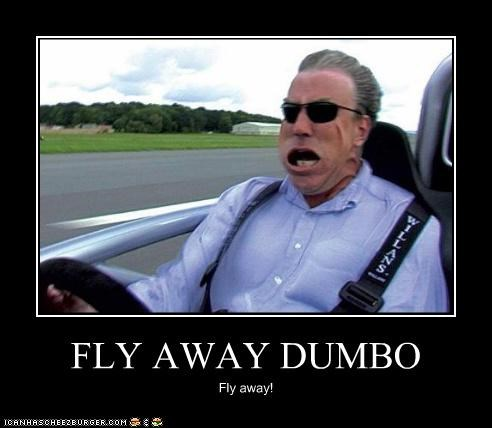 FLY AWAY DUMBO Fly away!