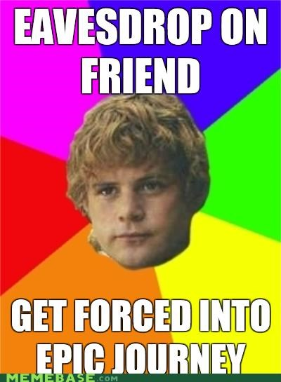 books,frodo,its-a-pun-people,Lord of the Rings,Memes,movies even,quest,samwise