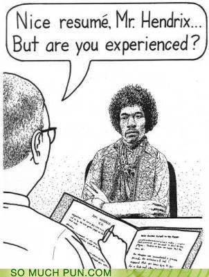 album,are you experienced,double meaning,Hall of Fame,interview,interviewing,jimi hendrix,job,question,resume,title