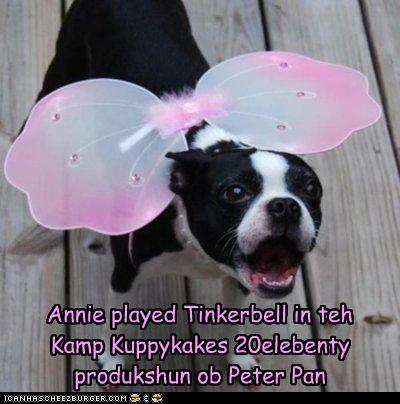 Annie played Tinkerbell in teh Kamp Kuppykakes 20elebenty produkshun ob Peter Pan