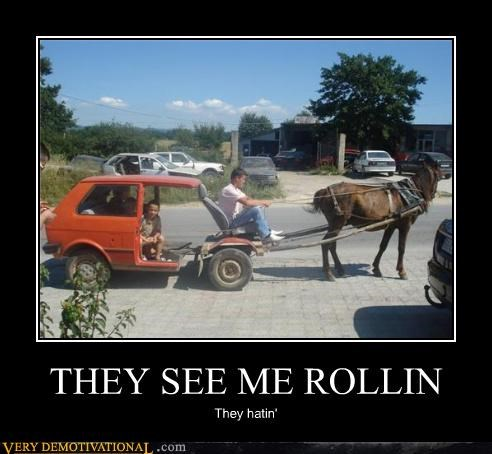 THEY SEE ME ROLLIN They hatin'