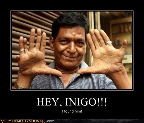 fingers found him hilarious inigo montoya