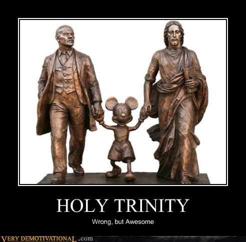 holy trinity,Pure Awesome,wrong