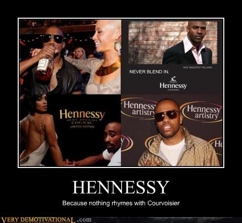 awesome booze hennessy hilarious rhymes