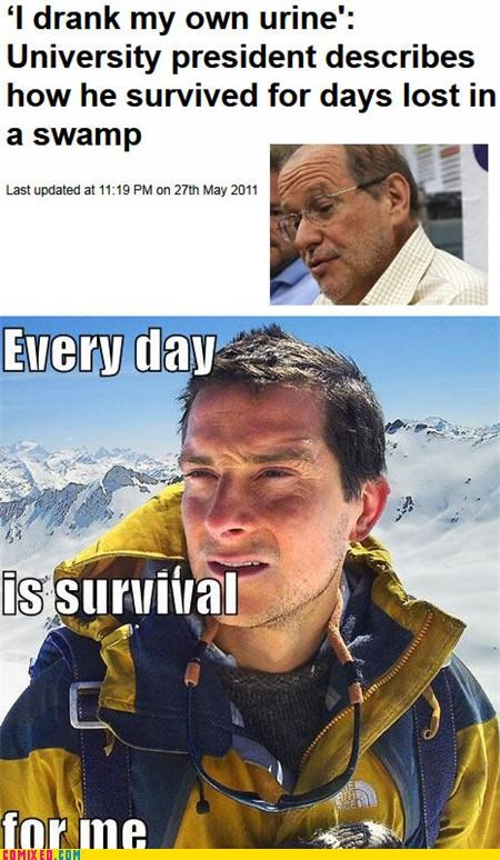 bear grylls meme TV urine - 4808994048