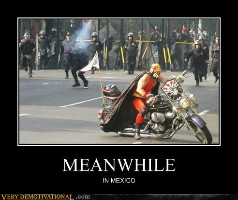 hilarious Meanwhile mexico motorcycle - 4808998912