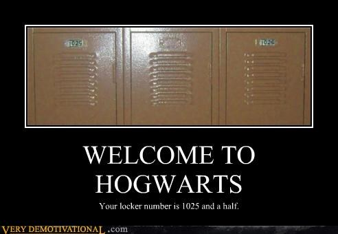WELCOME TO HOGWARTS Your locker number is 1025 and a half.