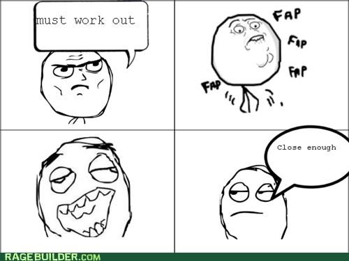 Close Enough fap Rage Comics schlick - 4815407616
