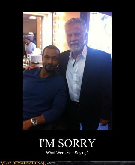 Isaiah Mustafa,most interesting man,Pure Awesome,sorry
