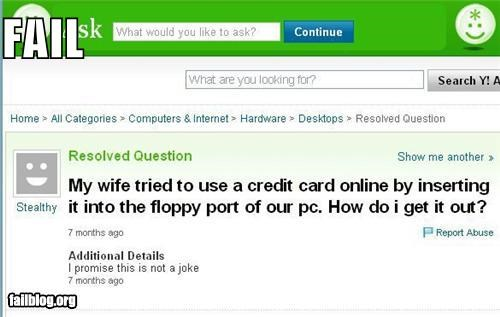 classic,computers,credit card,failboat,g rated,technology,women amiright,yahoo answers