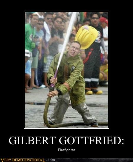 firefighter,Gilbert Gottfried,hilarious,hose,look alike