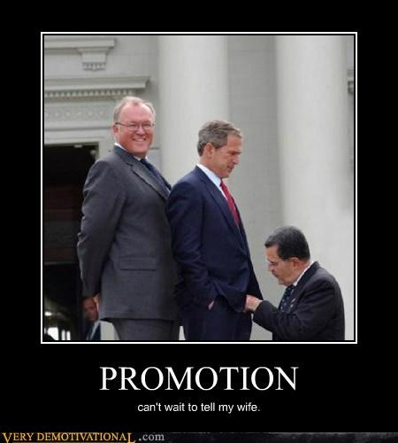george w bush,hilarious,pants,promotion,sexy times
