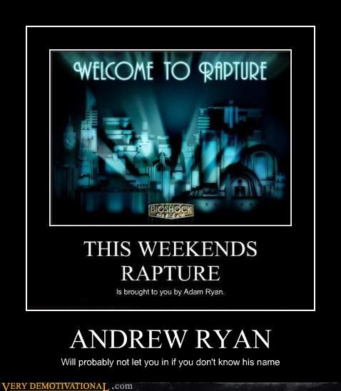 andrew ryan,bad idea,bioshock,hilarious,RAPTURE