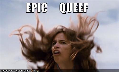 EPIC QUEEF