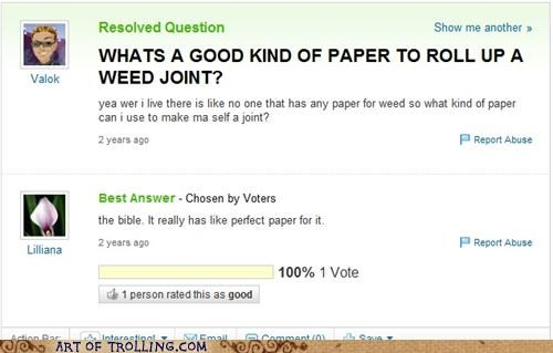 bible,joint,rolling paper,weed,Yahoo Answer Fails
