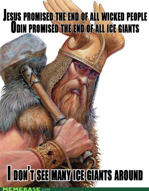 giants,ice,jesus,Memes,odin,people,wicked