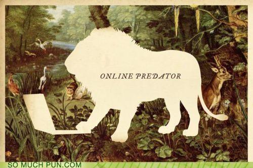 double meaning,lion,literalism,online,online predator,Predator