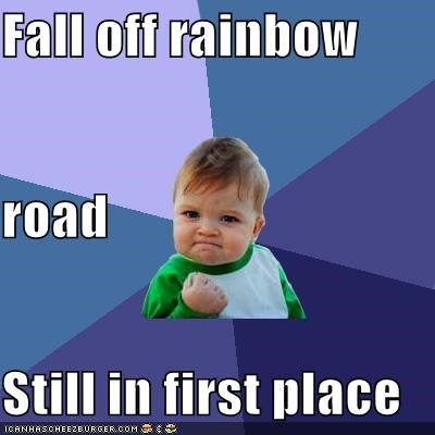 first,kart,mario,Memes,rainbow road,success kid,video games