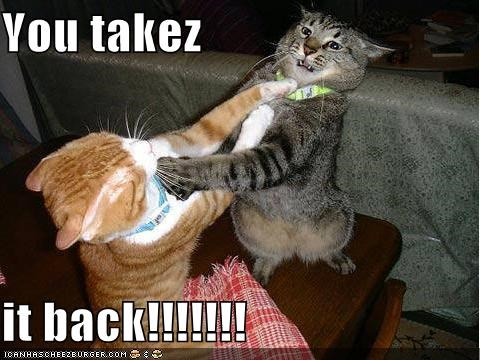 You takez  it back!!!!!!!
