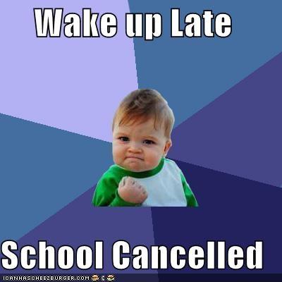 cancel IMMD school sleep snow success success kid - 4823930112