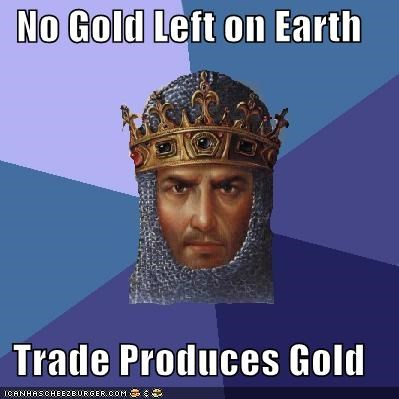 age of empires,alchemy,barren,charmanda is the worst,gold,trade,video games,yum
