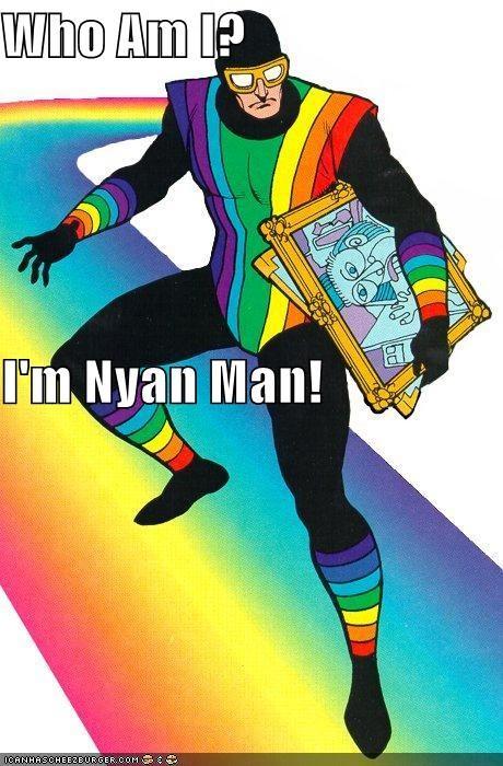 Nyan Cat nyan man rainbow man Random Heroics Super-Lols wtf - 4825927680