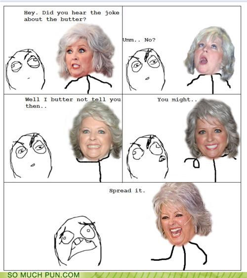 butter,comic,double meaning,meme,paula deen,punchline,rage comic,Rage Comics,spread