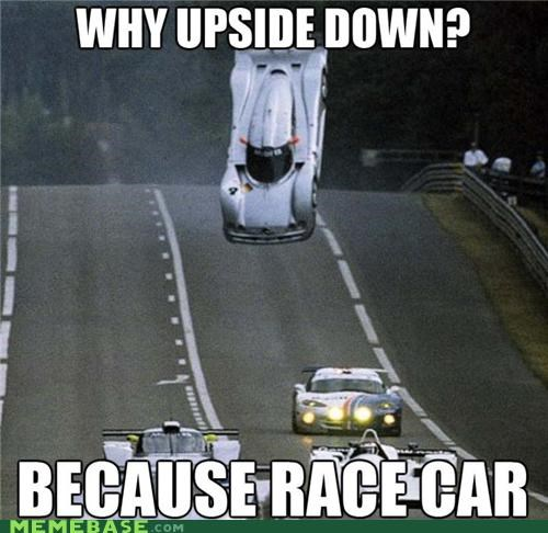 air because race car but i love it Memes this is new - 4827926016