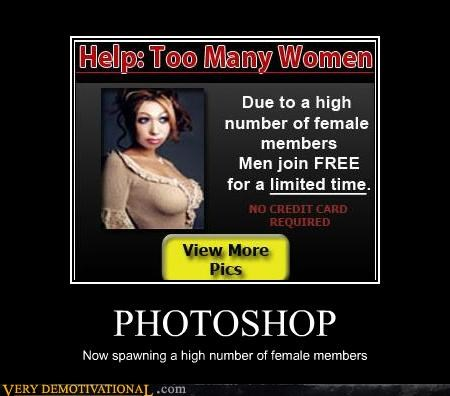 PHOTOSHOP Now spawning a high number of female members