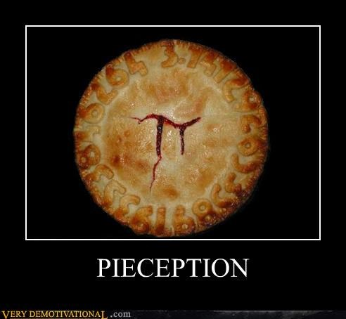 awesome food Inception pi pie Pure Awesome - 4828899840