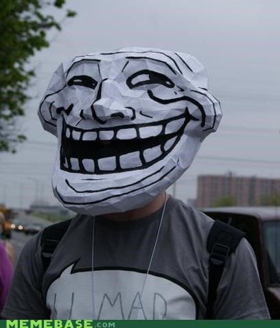 IRL,mask,troll face,u mad,yes