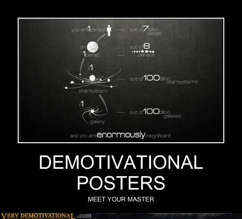 DEMOTIVATIONAL POSTERS MEET YOUR MASTER