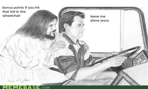 bonus,bump,LOL Jesus,speed,wheelchair