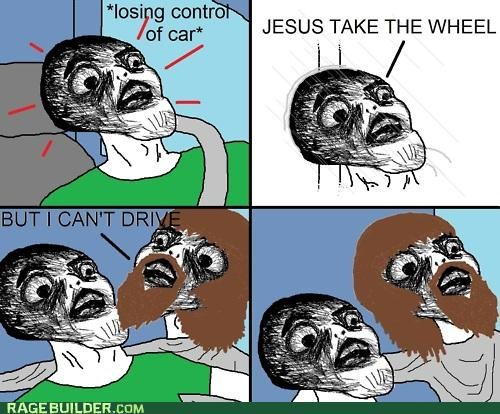 driving jesus jesus take the wheel Rage Comics - 4829290752