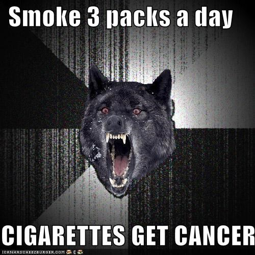 cancer,cigarettes,filter,Insanity Wolf,smoke
